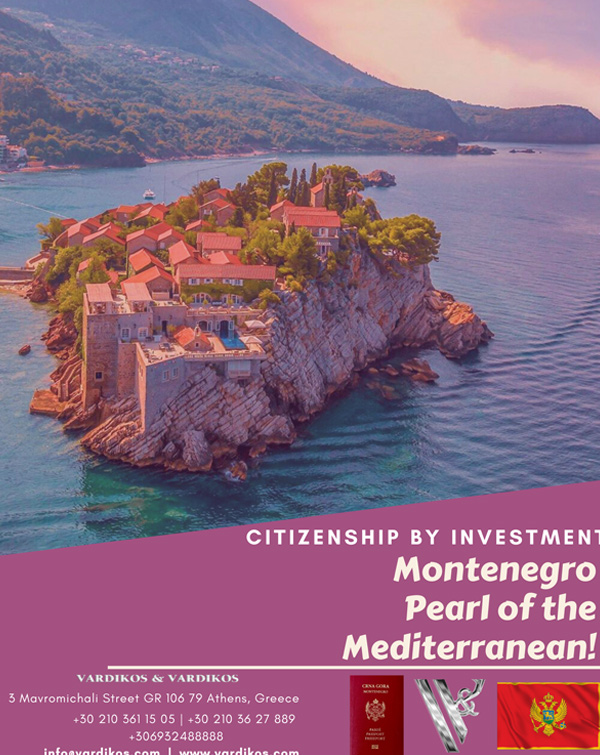 Montenegro Citizenship by Investment Programme - Cost, Benefits & Requirements - Vardikos